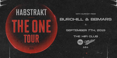 Habstrakt: The One Tour w/ Burchill & bbmars tickets