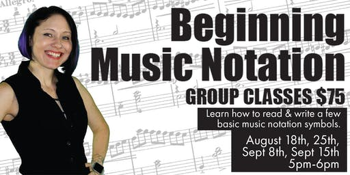 Beginning Music Notation Group Classes w/ Liz Prince