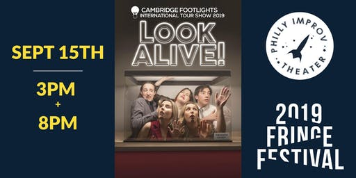 The Cambridge Footlights International Tour 2019: Look Alive! (Fringe Festival)
