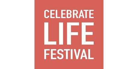 Celebrate Life Festival 2019 Media (English) Tickets