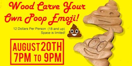 Wood Carve Your Own Poop Emoji! tickets