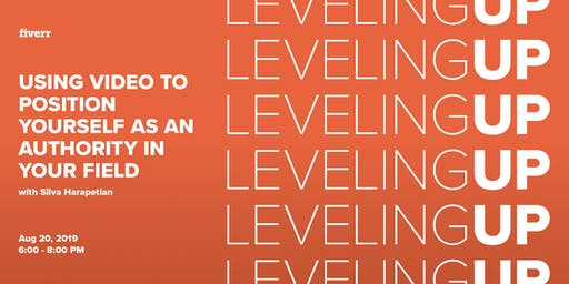 Leveling Up: Using Video to Position Yourself as an Authority in Your Field w/ Silva Harapetian