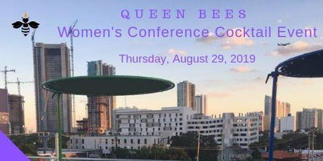 Queen Bees Women's Conference Cocktail Event tickets