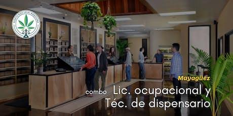 Combo: Lic. Ocupacional y Técnico Dispensario (Mayagüez) tickets