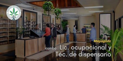 Combo: Lic. Ocupacional y Técnico Dispensario (Mayagüez)