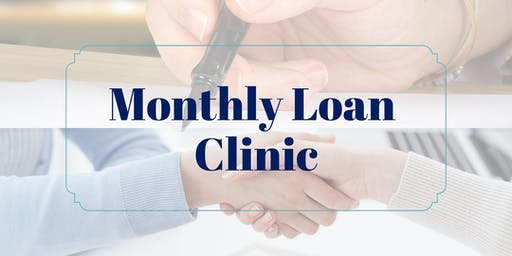 Monthly Loan Clinic