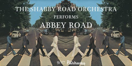 The Shabby Road Orchestra performs the Beatles' Abbey Road tickets