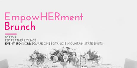 Collab Over Competition Presents: EmpowHERment Brunch  tickets