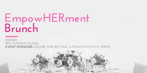Collab Over Competition Presents: EmpowHERment Brunch