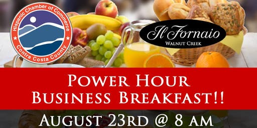 Hispanic Chamber Power Hour Business Breakfast at Il Fornaio in WC