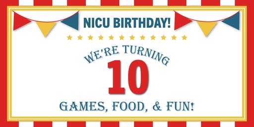 NICU Birthday - We're Turning 10!
