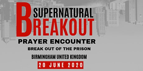 BREAKING LIMITATIONS - SUPERNATURAL BREAKOUT PRAYER ENCOUNTER tickets