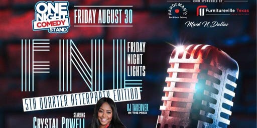One Night Comedy Stand Starring Crystal Powell Hosted by Lisa Love