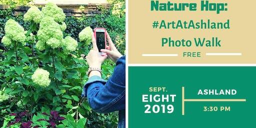 Nature Hop 2019: #ArtAtAshland Photo Walk