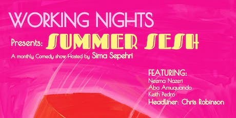 Working Nights Summer Sesh tickets