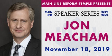 Main Line Speaker Series - Jon Meacham at MLRT tickets