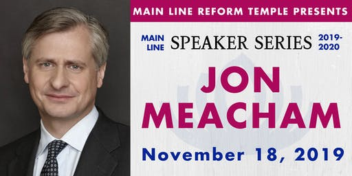 Main Line Speaker Series - Jon Meacham at MLRT
