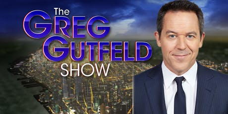 THE GREG GUTFELD SHOW tickets