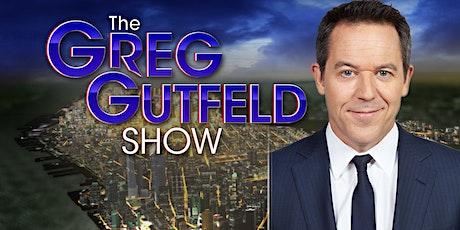 THE GREG GUTFELD SHOW tickets