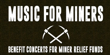 MUSIC FOR MINERS: Benefiting BlackJewel Miners | WEEK TWO tickets