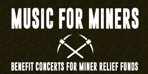 MUSIC FOR MINERS: Benefiting BlackJewel Miners | WEEK TWO