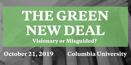The Green New Deal: Visionary or Misguided? tickets