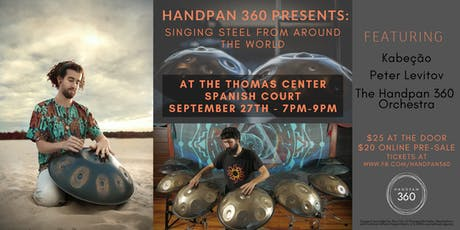 Handpan Concert with Kabeção at the Thomas Center Spanish Court tickets