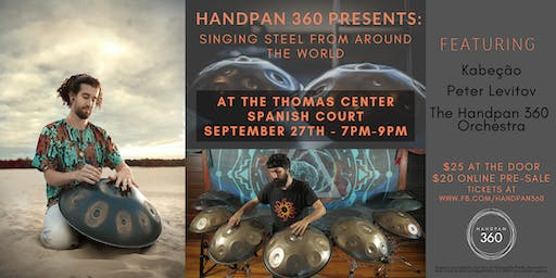 Handpan Concert with Kabeção at the Thomas Center Spanish Court
