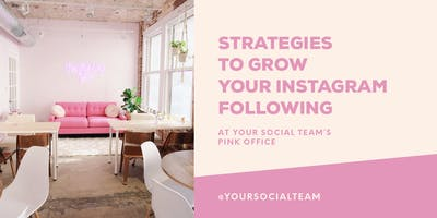 Strategies To Grow Your Instagram Following