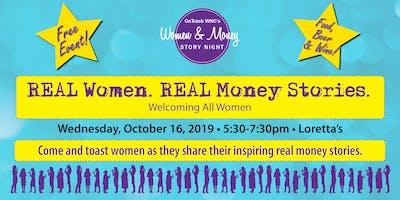 REAL Women. REAL Money Stories. Loretta's - Wednesday, October 16 - 2019