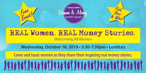 REAL Women. REAL Money Stories. Loretta's - Wednesday, October 16 - 2019