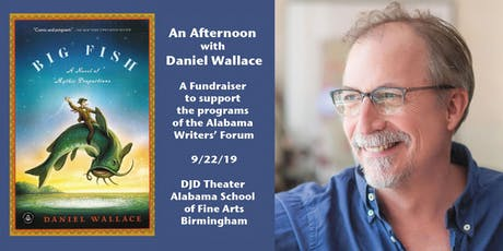 An afternoon with best-selling author Daniel Wallace tickets