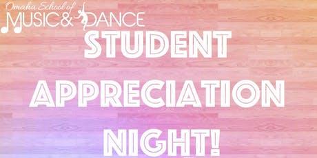 OSMD Student Appreciation Night! tickets