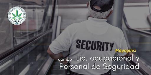 Combo: Lic. Ocupacional y Adiestramiento para Personal de Seguridad (Mayagüez)