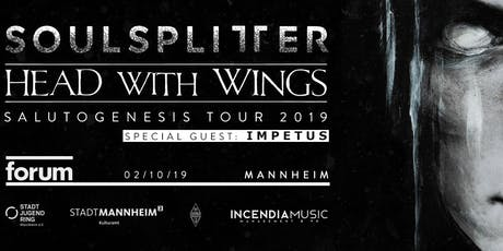 Salutogenesis Tour 2019 - Soulsplitter + Head With Wings + Impetus Tickets