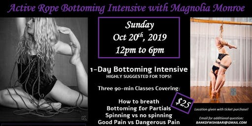 Active Rope Bottoming Intensive with Magnolia Monroe