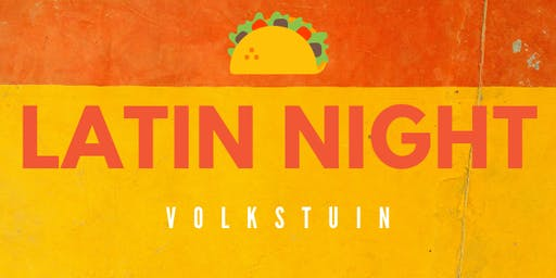Latin Night at Volkstuin