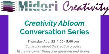 Creativity Abloom Conversation Series tickets