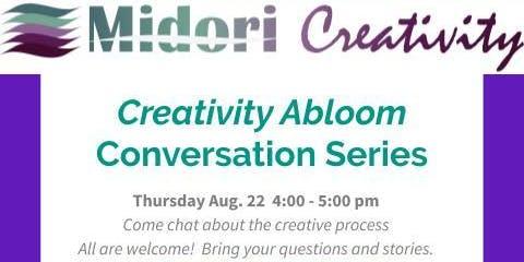 Creativity Abloom Conversation Series