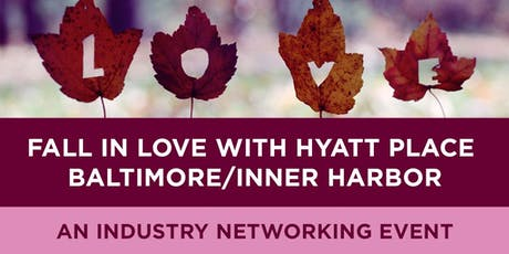 Fall in Love with Hyatt Place Baltimore/Inner Harbor tickets