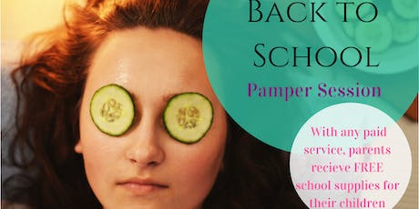 Back to School Pamper Session tickets