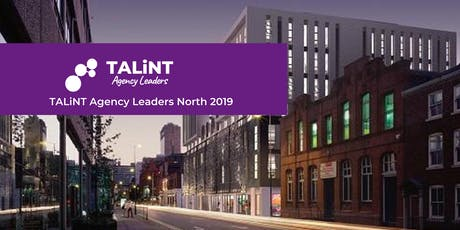 TALiNT Agency Leaders North 2019 tickets