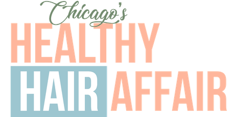2nd Annual: Chicago's Healthy Hair Affair tickets