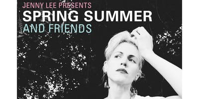 Jenny Lee presents SPRING SUMMER and friends