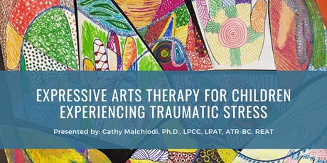 Expressive Arts Therapy For Children Experiencing Traumatic Stress tickets