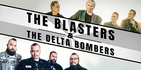 THE BLASTERS || THE DELTA BOMBERS w/ THE RECKLESS ONES tickets