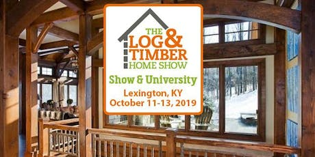 Lexington, KY 2019 Log & Timber Home Show tickets