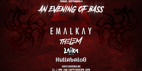 An Evening of Bass feat. Emalkay + more... tickets