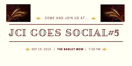 JCI Goes Social #5 - The Barley Mow tickets