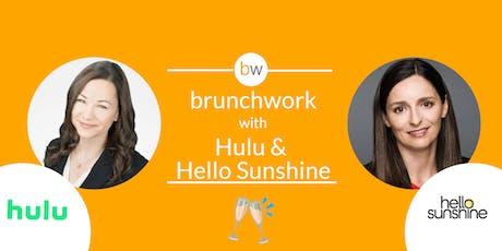 Hulu & Hello Sunshine brunchwork tickets